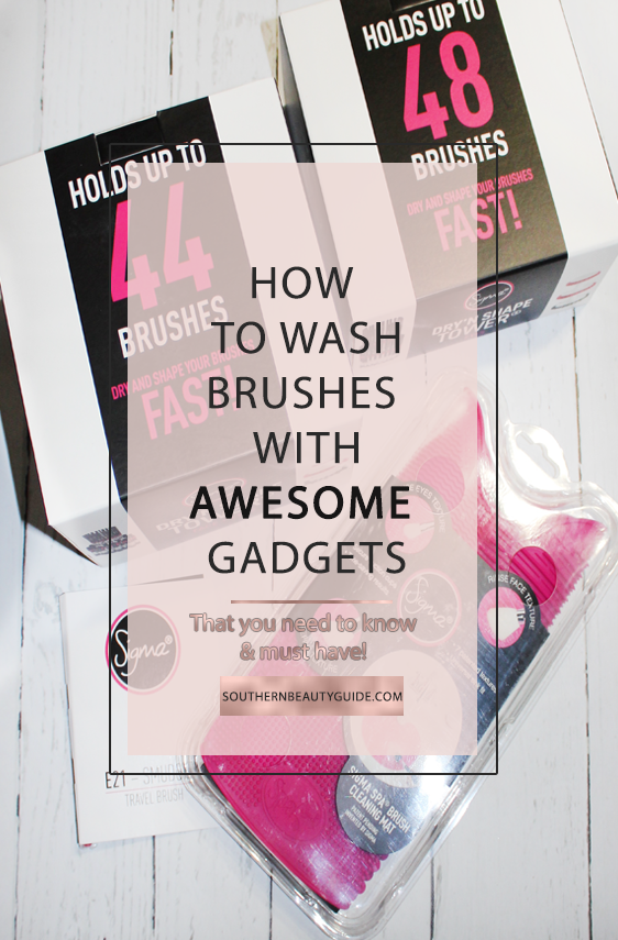 How to Wash Makeup Brushes with Awesome Gadgets that you need to know and must have!