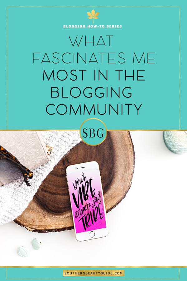 What fascinates me most in the blogging community?