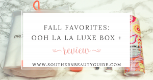 Ooh La La Luxe Box + Review!